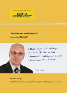 Dr. Walter Schoger ist ein Gesicht der Nachhaltigkeit in der Kategorie Bildung
